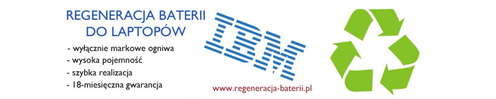 Regeneracja baterii do laptopów IBM Lenovo