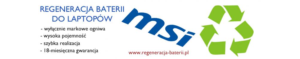 Regeneracja baterii do laptopów MSI